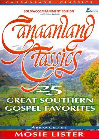9780834197497: Canaanland Classics: 25 Great Southern Gospel Favorites