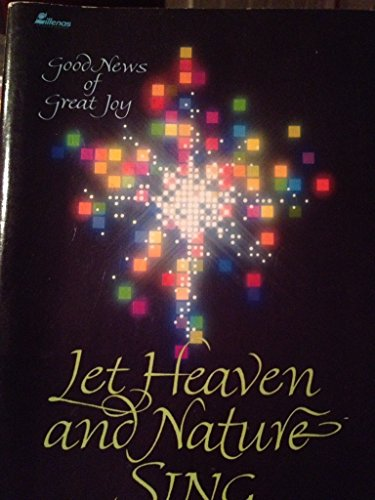 Let Heaven & Nature Sing: Good News: Dave Williamson