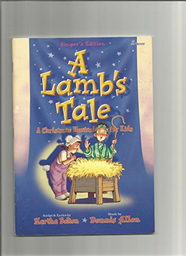 9780834197992: A Lamb's Tale: A Christmas Musical for Kids