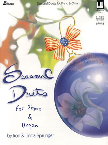 9780834199415: Seasonal Duets for Piano and Organ (Lillenas Publications)