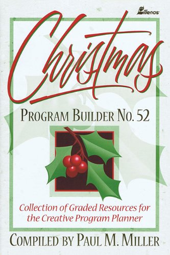 9780834199767: Christmas Program Builder No. 52: Collection of Graded Resources for the Creative Program Planner