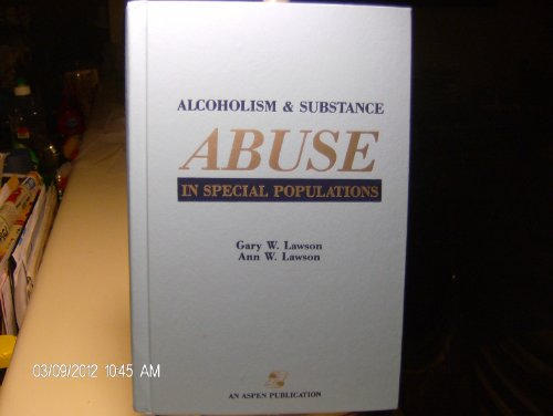 9780834200074: Alcoholism and Substance Abuse in Special Populations