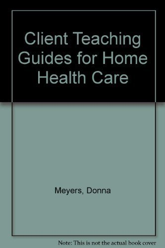 9780834200357: Client Teaching Guides for Home Health Care