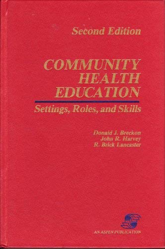 Community Health Education & Promotion: Breckon, Donald J.,