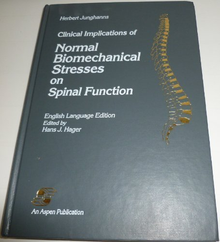 9780834201095: Clinical Implications of Normal Biomechanical Stresses on Spinal Function