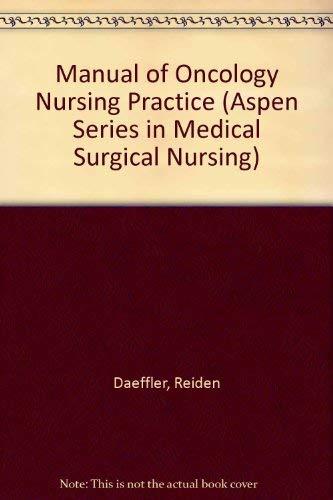 Manual of Oncology Nursing Practice: Nursing Diagnoses: Reidun Juvkam Daeffler
