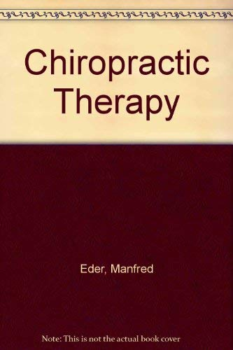 9780834201194: Chiropractic Therapy: Diagnosis and Treatment