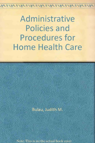 9780834202412: Administrative Policies and Procedures for Home Health Care