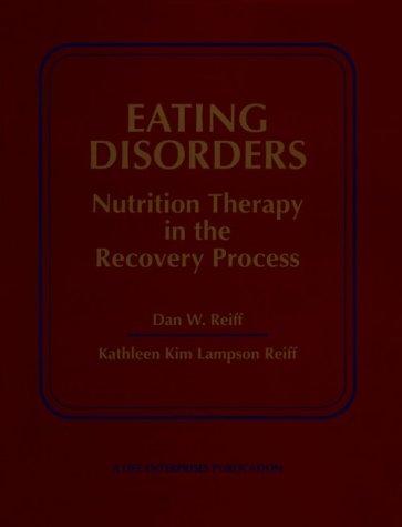 9780834202535: Eating Disorders: Nutrition Therapy in the Recovery Process