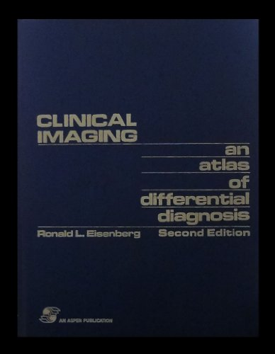 9780834202603: Clinical Imaging: An Atlas of Differential Diagnosis