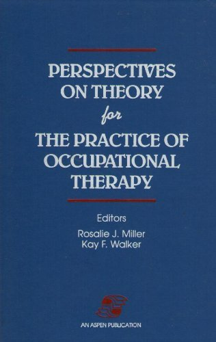 9780834203587: Perspectives on Theory for the Practice of Occupational Therapy