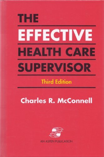 9780834203778: The Effective Health Care Supervisor