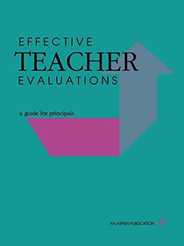 Effective Teacher Evaluations: A Guide for Principals: KLEINSASSER