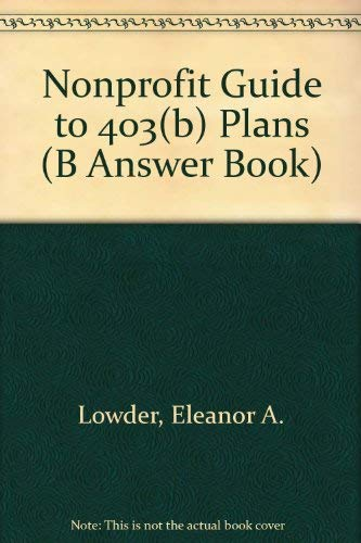 Nonprofit Guide to 403B Plans: Levy, Donald R.