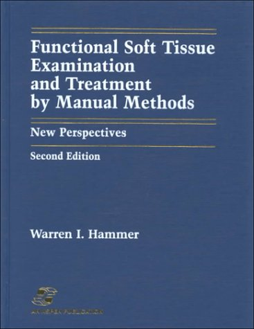 9780834206304: Functional Soft Tissue Examination and Treatment by Manual Methods: New Perspectives