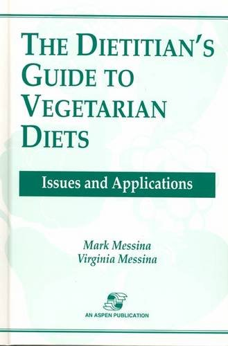 9780834206359: The Dietitian's Guide to Vegetarian Diets: Issues and Applications