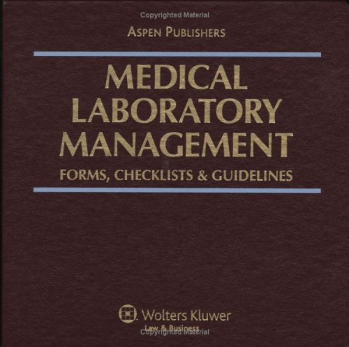Medical Laboratory Management: Forms, Checklists & Guidelines: Aspen Health & Administration ...