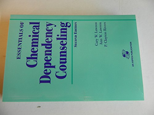 9780834206830: Essentials of Chemical Dependency Counseling
