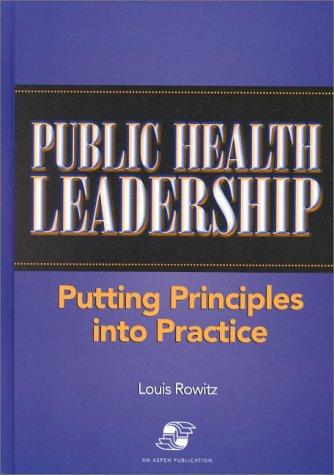 9780834207387: Public Health Leadership: Putting Principles into Practice (Aspen Series in Public Health)