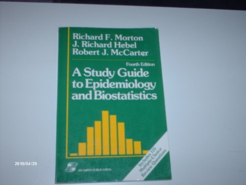 9780834207400: A Study Guide to Epidemiology and Biostatistics