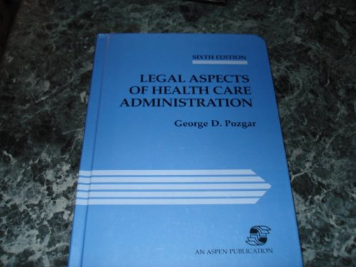 9780834207417: Legal Aspects of Health Care Administration