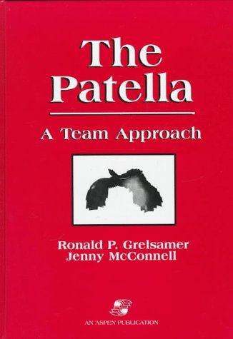 9780834207530: The Patella: A Team Approach