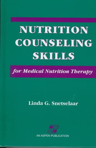 9780834207554: Nutrition Counseling Skills for Medical Nutrition Therapy
