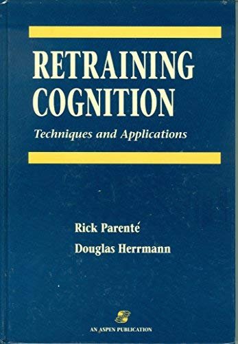 9780834207646: Retraining Cognition: Techniques and Applications