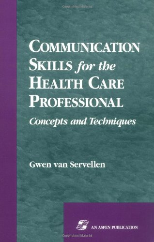 9780834207660: Communication Skills for the Health Care Professional: Concepts and Techniques