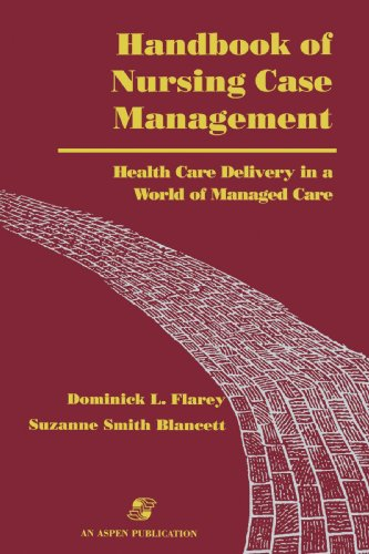 9780834207905: Handbook of Nursing Case Management: Health Care Delivery in A World of Managed Care