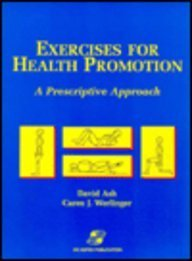 9780834208698: Exercises for Health Promotion: A Prescriptive Approach
