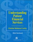 9780834209169: Understanding Patient Financial Services