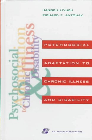 9780834209671: Psychosocial Adaptation to Chronic Illness and Disability