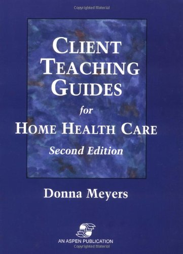 9780834209688: Client Teaching Guides for Home Health Care