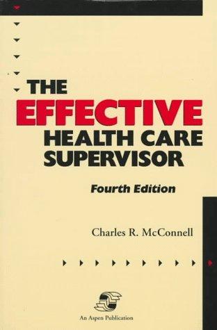 9780834209862: Effective Health Care Supervisor