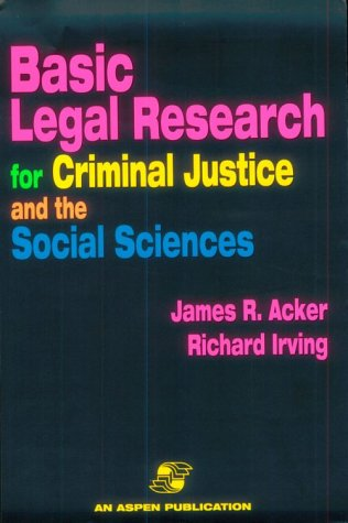 9780834210134: Basic Legal Research For Criminal Justice And The Social Sciences