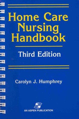 9780834210172: Home Care Nursing Handbook