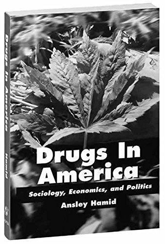 9780834210608: Drugs in America: Sociology, Economics, and Politics