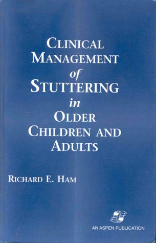 9780834211179: Clinical Management of Stuttering in Older Children and Adults
