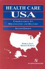 9780834211674: Health Care USA: Understanding Its Organization and Delivery