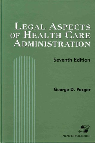 9780834211971: Legal Aspects of Health Care Administration