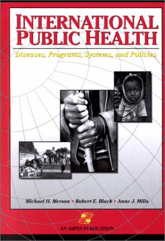 9780834212282: International Public Health : Diseases, Programs, Systems, and Policies