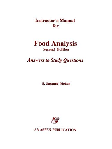 9780834212398: Instructor's Manual for Food Analysis: Second Edition: Answers to Study Questions