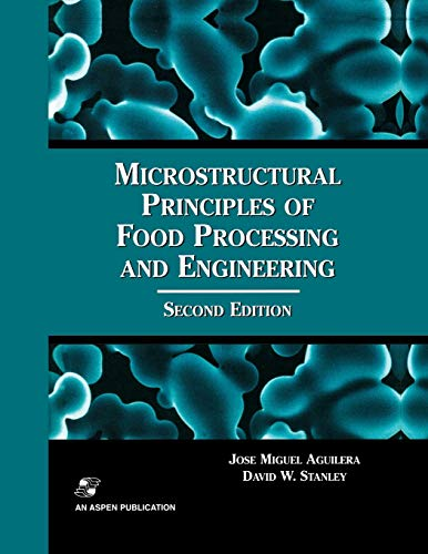 9780834212565: Microstructural Principles of Food Processing and Engineering (Food Engineering Series)