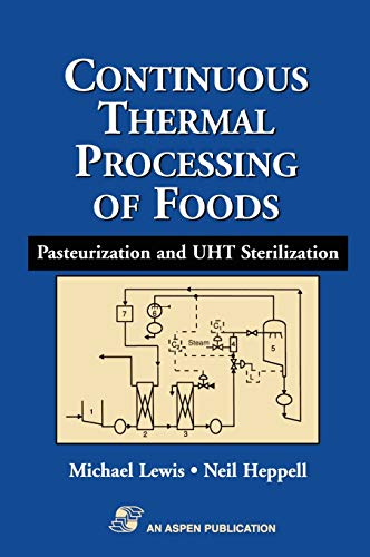Continuous Thermal Processing of Foods: Pasteurization and UHT Sterilization (Food Engineering ...