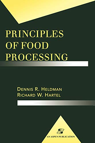 9780834212695: Principles of Food Processing (Food Science Text Series)
