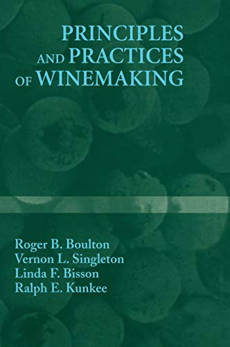 9780834212701: Principles and Practices of Winemaking