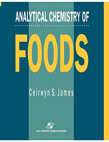 9780834212985: Analytical Chemistry Of Foods (Chapman & Hall Food Science Book)