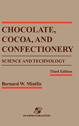 9780834213012: Chocolate, Cocoa and Confectionery: Science and Technology