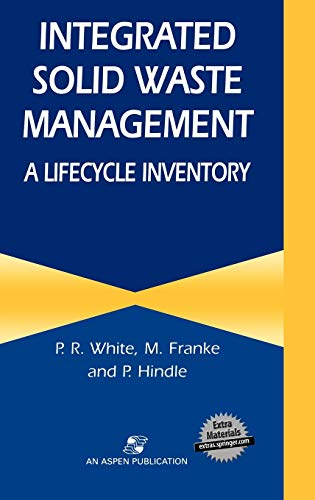 9780834213111: Integrated Solid Waste Management: A Lifecycle Inventory